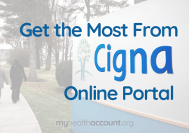 Get the Most out of the MyCigna Online Portal
