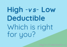 Benefits of High and Low Deductibles