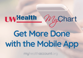 Get More Done with My UW Health MyChart
